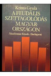 A feudális széttagolódás Magyarországon - Régikönyvek