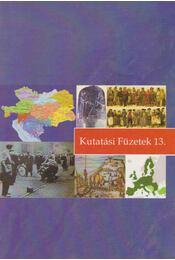 Kutatási füzetek 13. - Fischer Ferenc, Harsányi Iván, Ormos Mária - Régikönyvek