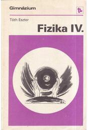 Fizika IV. - Régikönyvek