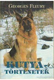 Kutyatörténetek - Fleury, Georges - Régikönyvek