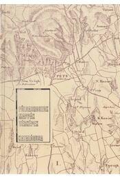 A Habsburg Birodalom és az Osztrák-Magyar Monarchia Térképeinek katalógusa (B.IX.C.) 1700-1919 / Katonai vonatkozású térképek a Habsburg Birodalom és az Osztrák-Magyar Monarchia korából 1700-1919 - Régikönyvek