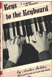 Keys to the Keyboard - Földes Andor - Régikönyvek