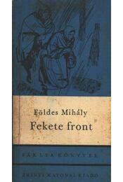 Fekete front - Földes Mihály - Régikönyvek