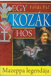 Egy kozák hős - Mazeppa legendája - Földi Pál - Régikönyvek