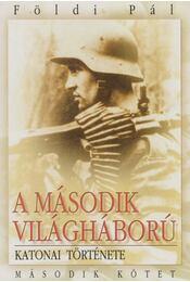 A második világháború katonai története II. kötet - Régikönyvek