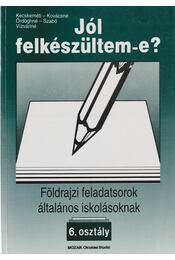 Földrajzi feladatsorok általános iskolásoknak - 6. osztály - Régikönyvek