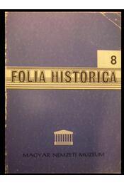 Folia Historica 8. - Régikönyvek