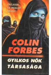 Gyilkos Nők Társasága - Forbes, Colin - Régikönyvek