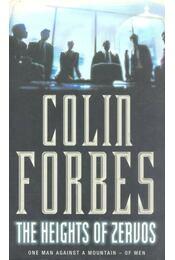 The Heights of Zervos - Forbes, Colin - Régikönyvek