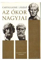Az ókor nagyjai - Régikönyvek