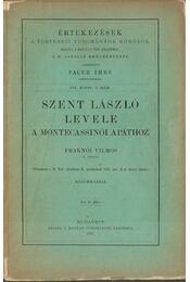 Szent László levele a montecassinói apáthoz - Fraknói Vilmos - Régikönyvek