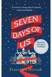 Seven Days of Us - Francesca Hornak - Régikönyvek