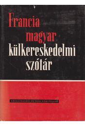 Francia-magyar külkereskedelmi szótár - Régikönyvek