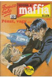 Pénzt, vagy... - Franco Solo - Régikönyvek