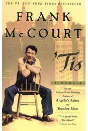 Tis - A Memoir - Frank McCourt - Régikönyvek