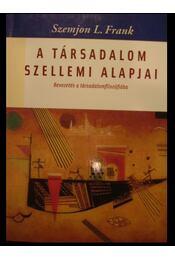 A társadalom szellemi alapjai - Régikönyvek
