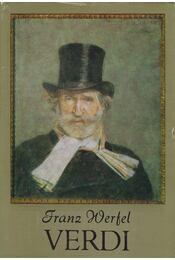 Verdi - Franz Werfel - Régikönyvek