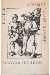 A német parasztháború - Friedrich Engels - Régikönyvek