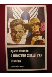 A titokzatos stylesi eset / Függöny (Poirot utolsó esete) - Régikönyvek