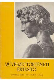 Művészettörténeti értesítő VIII. évf. 4. szám - Fülep Lajos - Régikönyvek