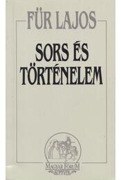 Sors és történelem - Für Lajos - Régikönyvek
