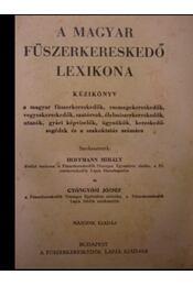 A magyar fűszerkereskedő lexikona - Régikönyvek