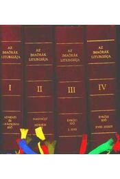 Az imaórák liturgiája I-IV. kötet - Régikönyvek