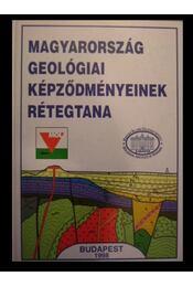 Magyarország geológiai képződmémyeinek rétegtana - Régikönyvek