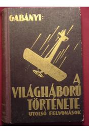 A világháború története II. kötet - Régikönyvek