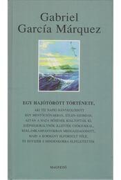 Egy hajótörött története - Gabriel García Márquez - Régikönyvek