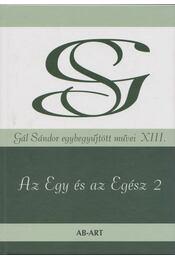 Az Egy és az Egész 2 (aláírt) - Gál Sándor - Régikönyvek