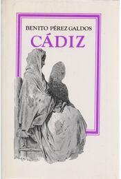 Cádiz - Galdós, Benito Perez - Régikönyvek