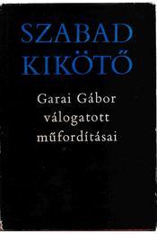 Szabad kikötő - Garai Gábor - Régikönyvek