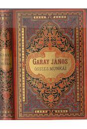 Garay János összes munkái I. - Régikönyvek