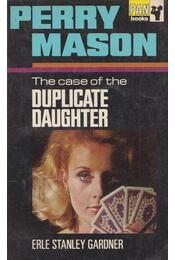 The Case of the Duplicate Daughter - Gardner, Erle Stanley - Régikönyvek