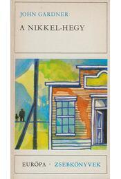 A Nikkel-hegy - Gardner, John - Régikönyvek
