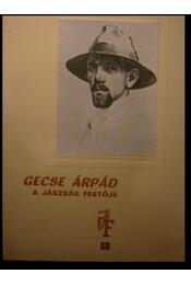 Gecse Árpád a Jászság festője - Régikönyvek