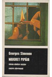 Maigret pipája / Maigret az esküdtszéken / Maigret megharagszik - Georges Simenon - Régikönyvek