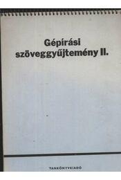 Gépírási szöveggyűjtemény II. - Régikönyvek