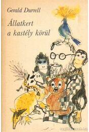 Állatkert a kastély körül - Gerald Durrell - Régikönyvek
