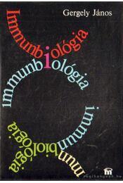 Immunbiológia - Gergely János - Régikönyvek