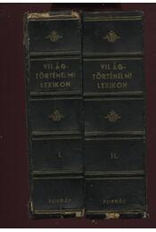 Világtörténelmi lexikon I-II. - Régikönyvek