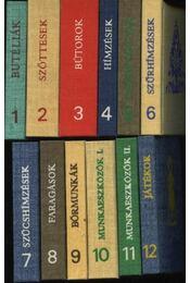 Butéliák, Szőttesek, Bútorok, Hímzések, Cseréptárgyak, Szűrhímzések, Szűcshímzések, Faragások, Bőrmunkák, Munkaeszközök I-II, Játékok (12 kötet!) - Régikönyvek