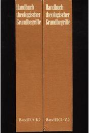 Handbuch theologischer Grundbegriffe I-II. Band (A-Z) - Régikönyvek