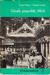 Gésák, pagodák, titkok - Régikönyvek
