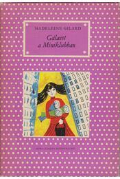 Gálaest a Miniklubban - Gilard, Madeleine - Régikönyvek