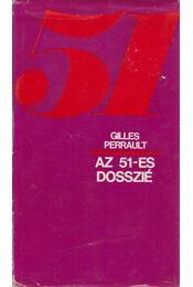 Az 51-es dosszié - Gilles Perrault - Régikönyvek