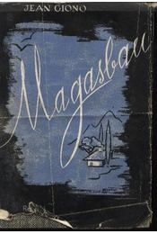 Magasban - Giono, Jean - Régikönyvek
