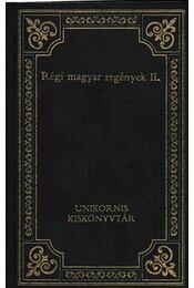 Régi magyar regények II. - Régikönyvek