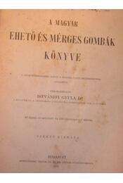 A magyar ehető és mérges gombák - Régikönyvek